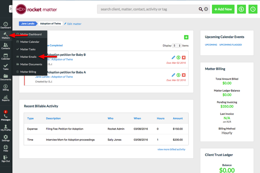 "3. From the Matter Dashboard, click ""Matter"" > ""Matter Emails"" ."