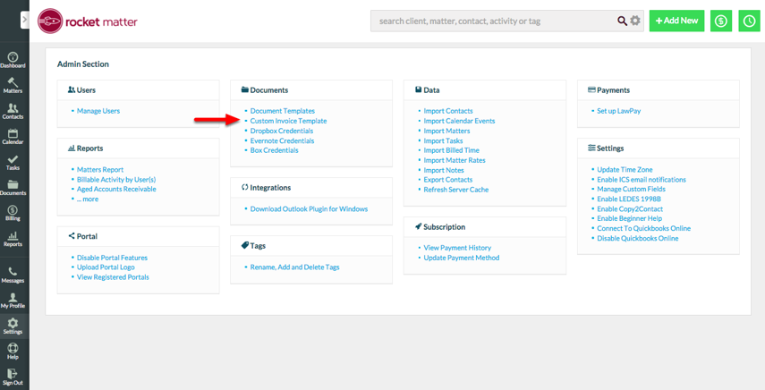 "1.  Navigate to Admin Section and click ""Custom Invoice Template""."