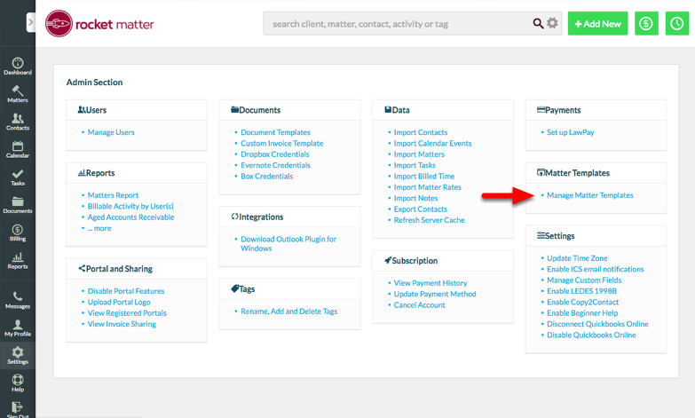 """1. Click """"Manage Matter Templates"""" in the Admin Section."""