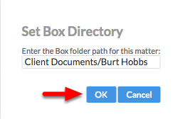 """4. Enter the Box folder path EXACTLY as it appears in Box, and click """"OK""""."""