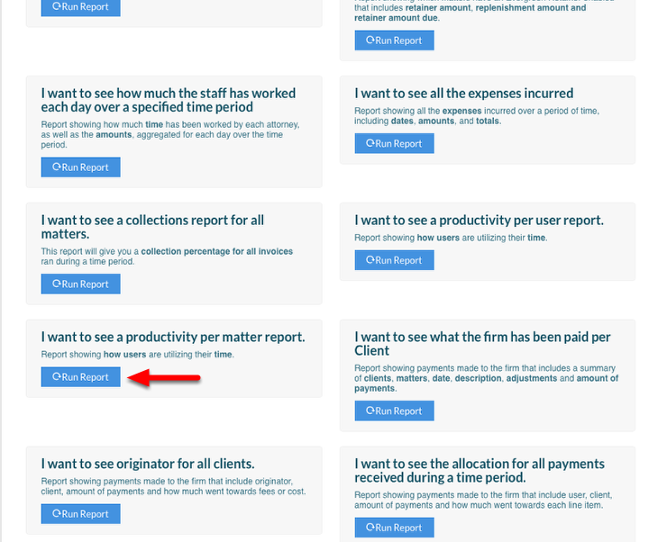 "2.  Scroll down to ""I want to see a productivity per matter report"" and click ""Run Report""."