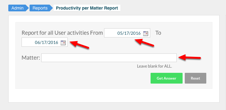 3. Select your date range, specify your matter, or leave blank for ALL matters.