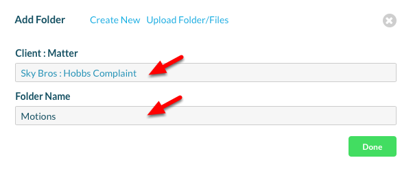 3. Fill in the 'Client : Matter' and 'Folder Name'.