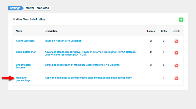 12. View the completed Matter Template in the Matter Template Listing section.
