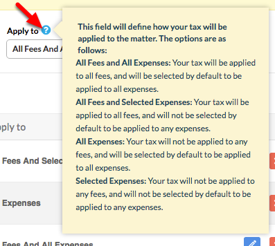 3.  Determine what combination of Fees and Expenses you want to apply the Tax to.