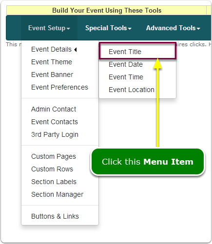 If Menus, your Event Name tool is located here ...