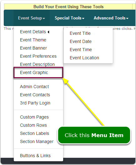 If Menus, your Event Graphic tool is located here ...