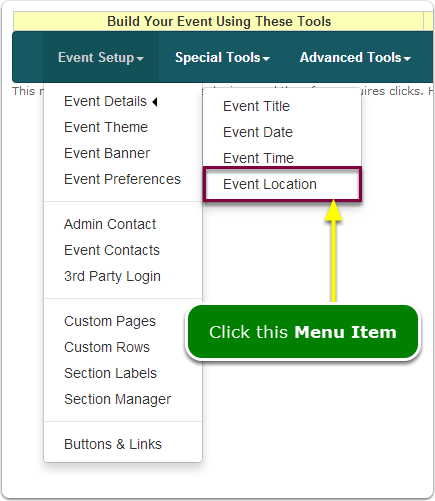 If Menus, your Event Location tool is located here ...