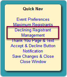 Click the Declining Registrant Management link in the Quick Nav panel