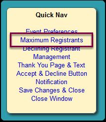 Click the Maximum Registrants link in the Quick Nav panel