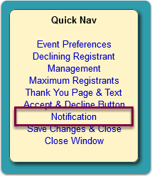 Click the Notification link in the Quick Nav panel