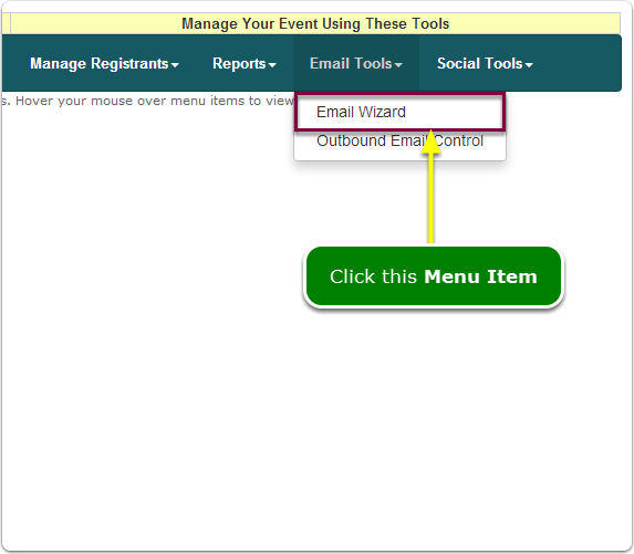 If Menus, your Email Wizard tool is located here ...