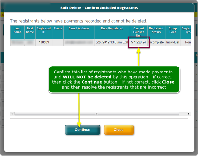 The Excluded Registrants Confirmation screen opens ...