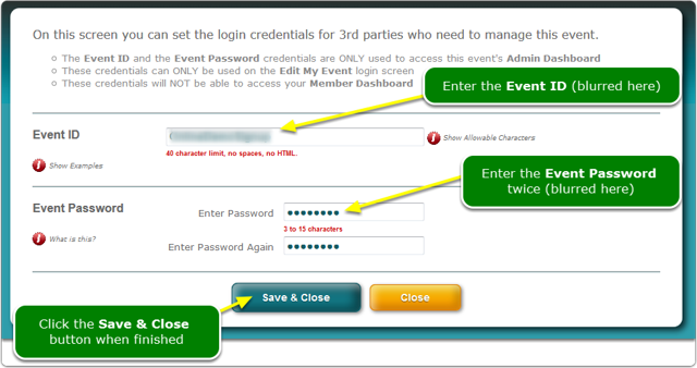 Type your Event ID and Password into the fields