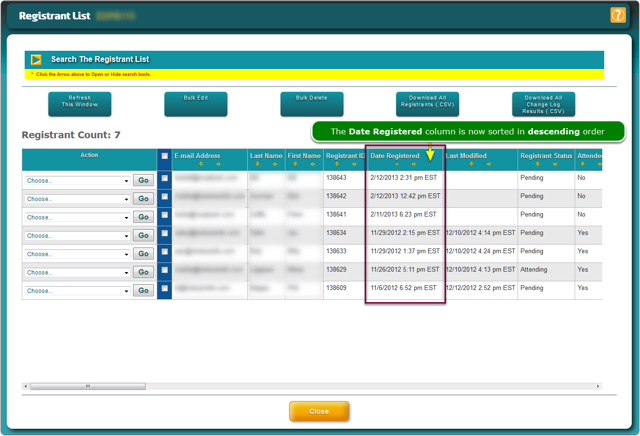 To find the last person registered, click the Sort arrow again to sort in descending order