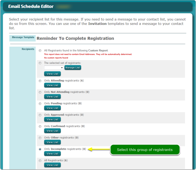 Select the Incomplete Registrations group of registrants ...