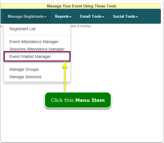 If Menus, your Event Waitlist Manager tool is located here ...