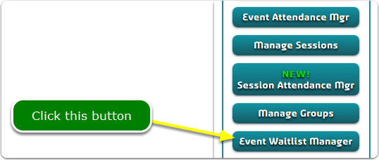 If Buttons, your Event Waitlist Manager tool is located here ...