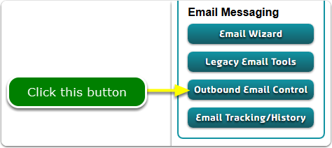 If Buttons, your Outbound Email Control tool is located here ...