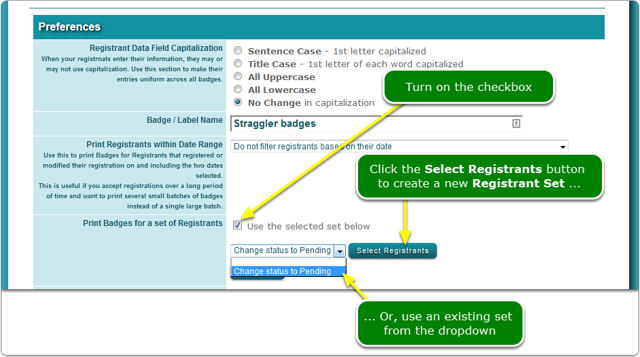 Create Name Badges for a select number of registrants.
