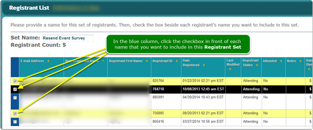 Select registrants from the set definition screen.