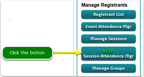 If Buttons, your Session Attendance Manager tool is located here ...