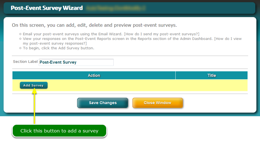 The Post-Event Survey tool opens ...