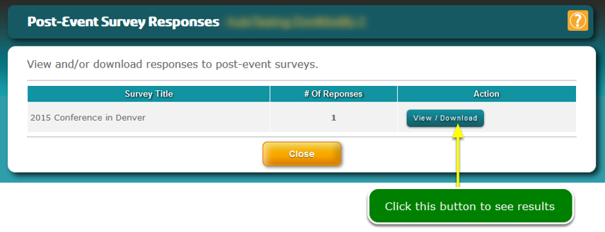 The Post-Event Survey Reports screen opens ...