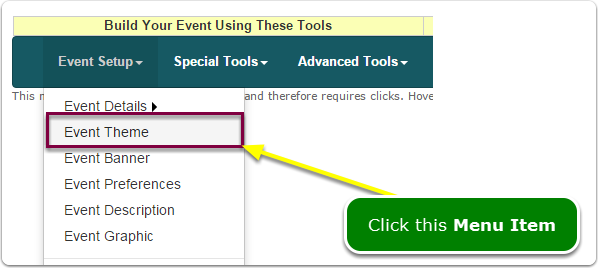 If Menus, your Event Theme tool is located here ...