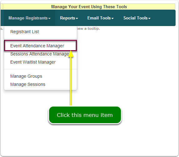 If Menus, your Event Attendance Manager tool is located here ...