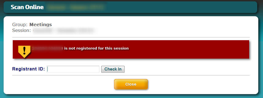 You will see this screen if an attendee is not signed up for this session.
