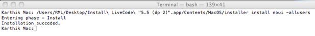 Step 3: Installing LiveCode through command line