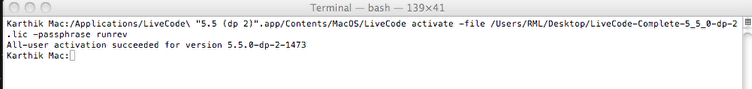 Step 5: Activating LiveCode in the Command line using Your Offline Activation file