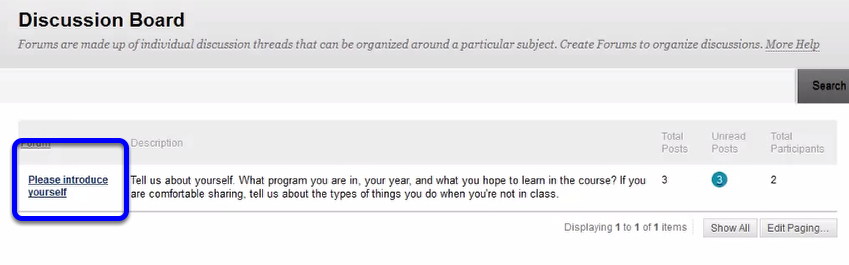 Click on a forum that your professor has already created.