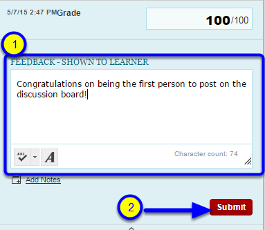 Enter any feedback you would like this student to read (this information will not be displayed to others in the discussion board), and click submit.