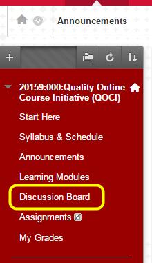 Click Discussion Board on the left menu.