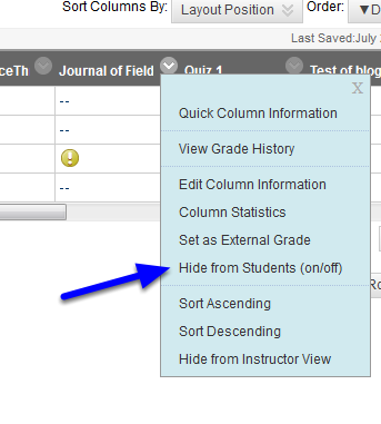 """When the drop down menu appears, click """"Hide from Students (on/off)."""""""