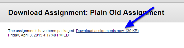 Click Download assignments now.