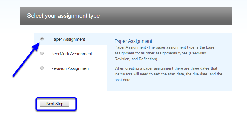 Check that Paper Assignment is selected as the type of assignment, and click Next Step.