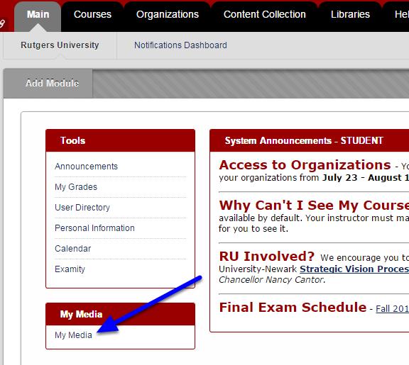 Log into Blackboard, locate the My Media module, and click My Media.