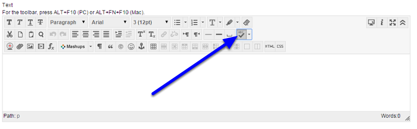 If spell check is not already toggled off on the text editor bar, click on the spell check icon.