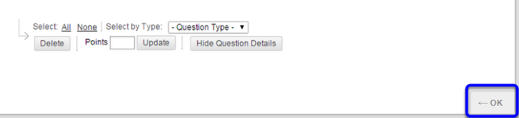 7. Once you have added the last question, click on OK in the lower right corner.