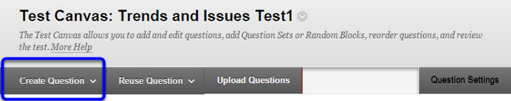 1. From within the Test Canvas, click on Create Question.
