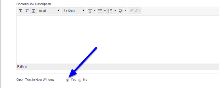 6. Next to Open Test in a New Window, click the Yes button.