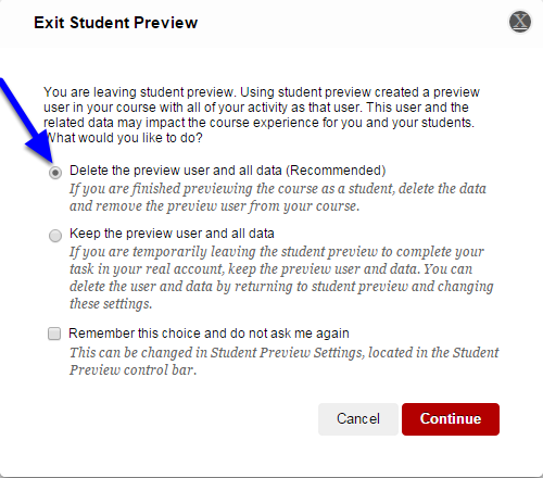 """If you would like to delete the demo user and the data you created while in Student Preview mode, click on the button next to """"Delete the preview user and all data."""""""