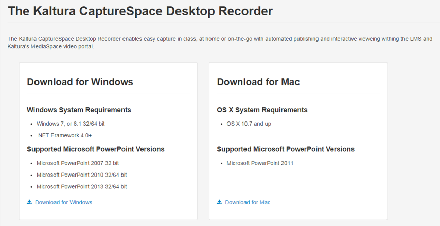 When the Kaltura CaptureSpace Desktop Recorder message appears, download either the Windows or the Mac version of the recorder.