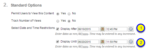 Click the box next to Display Until and enter the date and time after which the content folder will no longer be available to students.