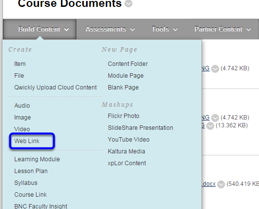Hover your mouse over the Build Content button and click Web Link in the drop down menu.
