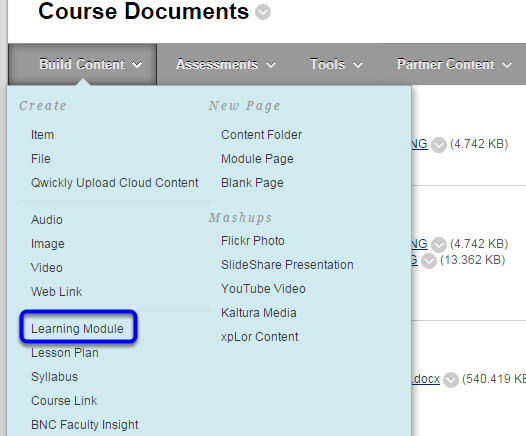 Hover your mouse over the Build Content button and click learning module in the drop down menu.