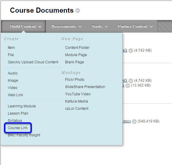 Hover your mouse over Build Content, and select Course Link.